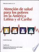 libro Health Care For The Poor In Latin America And The Caribbean