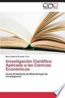 libro Investigación Científica Aplicada A Las Ciencias Económicas