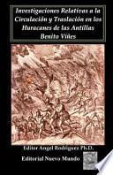 libro Investigaciones Relativas A La Circulacion Y Traslacion En Los Huracanes De Las Antillas