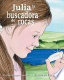 libro Julia La Buscadora De Rocas