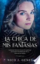 libro La Chica De Mis Fantasías