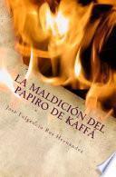 libro La Maldicion Del Papiro De Kaffa