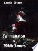 libro La Mansión De Whiteflowers