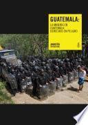 libro La Minería En Guatemala: Derechos En Peligro
