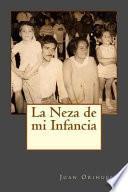 libro La Neza De Mi Infancia