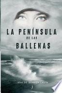 libro La Peninsula De Las Ballenas