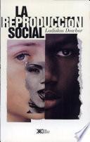 libro La Reproducción Social