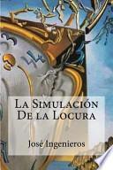 libro La Simulacion De La Locura