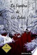 libro La Sombra De Los Lobos