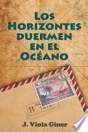 libro Los Horizontes Duermen En El Oceano