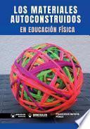 Los Materiales Autoconstruidos En Educación Física