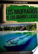 libro Los Naufragios De Los Grandes Lagos (great Lakes Shipwrecks)