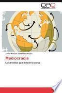 libro Mediocracia