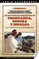 libro Memoria Foro De Consulta Sobre Los Conocimientos Y Valores De Los Pueblos Originarios De Chihuahua, Sonora Y Sinaloa