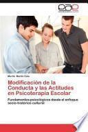 libro Modificación De La Conducta Y Las Actitudes En Psicoterapia Escolar