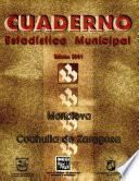 libro Monclova Coahuila De Zaragoza. Cuaderno Estadístico Municipal 2001