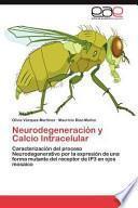 libro Neurodegeneración Y Calcio Intracelular