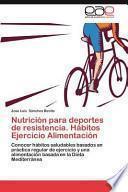 libro Nutrición Para Deportes De Resistencia. Hábitos Ejercicio Alimentación