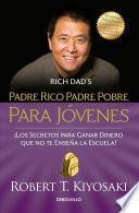 libro Padre Rico Padre Pobre Para Jovenes / Rich Dad Poor Dad For Teens