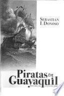 libro Piratas En Guayaquil