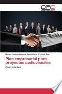 Plan Empresarial Para Proyectos Audiovisuales
