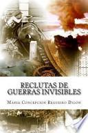 libro Reclutas De Guerras Invisibles