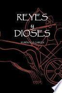 libro Reyes Y Dioses