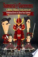 libro Samurai Y Guerreros Libro Para Colorear