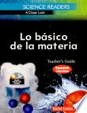 libro Science Readers: A Closer Look: Lo Básico De La Materia (basics Of Matter) Kit (spanish Version)