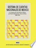 libro Sistema De Cuentas Nacionales De México. La Construcción Del Sector Público Por Nivel Institucional Y Tipo De Obra 1988 1991