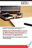 libro Sistema Informático Para La Movilidad Del Asesor Y Procesos Cognitivos