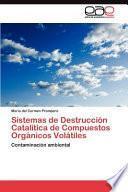 libro Sistemas De Destrucción Catalítica De Compuestos Orgánicos Volátiles