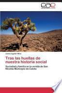 libro Tras Las Huellas De Nuestra Historia Social