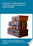 libro Uf0084 Promoción Y Comercialización De Productos Y Servicios Turísticos Locales