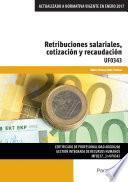 libro Uf0343   Retribuciones Salariales, Cotización Y Recaudación