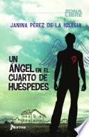 libro Un Angel En El Cuato De Huespedes