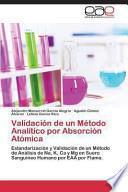 Validación De Un Método Analítico Por Absorción Atómica
