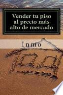 libro Vender Tu Piso Al Precio Más Alto De Mercado