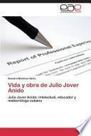 libro Vida Y Obra De Julio Jover Anido