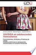 libro Vih/sida En Adolescentes Venezolanos