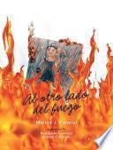 libro Al Otro Lado Del Fuego