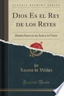 libro Dios Es El Rey De Los Reyes