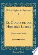libro El Dogma De Los Hombres Libres
