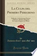 libro La Culpa Del Primero Peregrino
