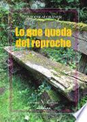 libro Lo Que Queda Del Reproche
