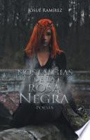 libro Nostalgias De La Rosa Negra