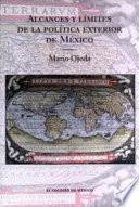 libro Alcances Y Límites De La Política Exterior De México Ante El Nuevo Escenario Internacional