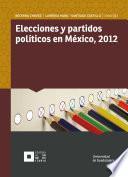 libro Elecciones Y Partidos Políticos En México, 2012