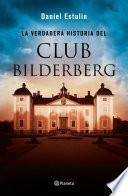 libro La Verdadera Historia Del Club Bilderberg