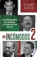 libro Los Incómodos 2